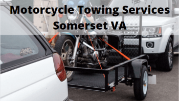 Motorcycle Towing Services Somerset VA