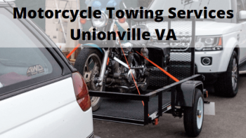 Motorcycle Towing Services Unionville VA